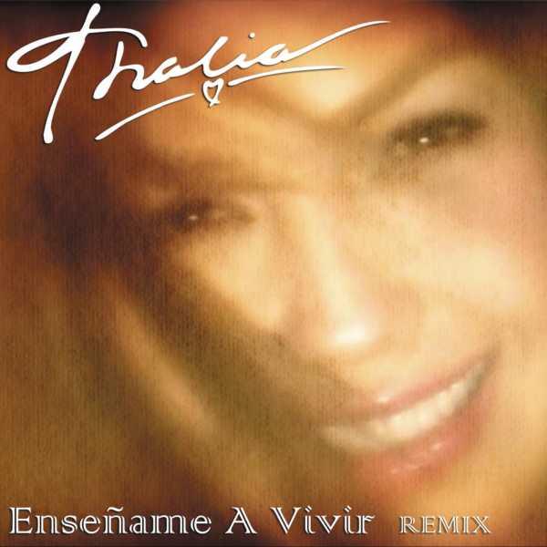 Thalia ens ame a vivir official dance remix blog for Ensename todo